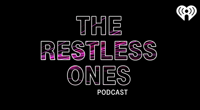 The Restless Ones podcast